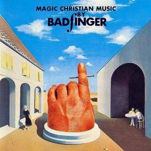 Cover - Badfinger: Magic Christian Music