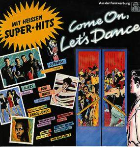 Come On Let's Dance - Mit Heissen Super-Hits - Cover