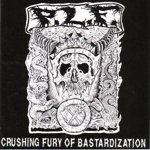 Pretty Little Flower: Crushing Fury Of Bastardization - Cover
