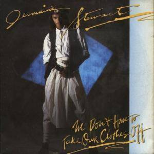 Cover - Jermaine Stewart: We Don't Have To Take Our Clothes Off