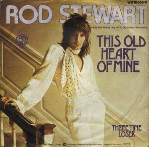 Rod Stewart: This Old Heart Of Mine - Cover
