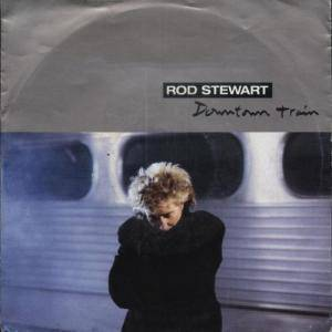Rod Stewart: Downtown Train - Cover
