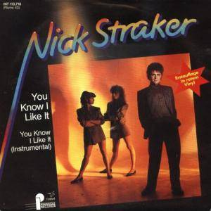 Cover - Nick Straker: You Know I Like It