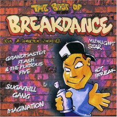 Cover - Various Artists/Sampler: Best Of Breakdance And Electric Boogie, The
