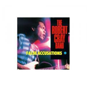 The Robert Cray Band: False Accusations - Cover