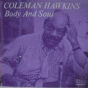 Coleman Hawkins: Body And Soul - Cover