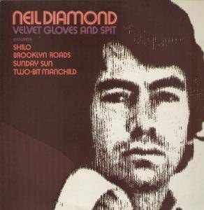 Neil Diamond: Velvet Gloves And Spit - Cover