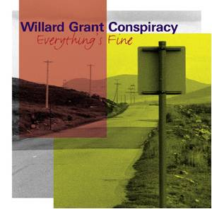 Cover - Willard Grant Conspiracy: Everything's Fine