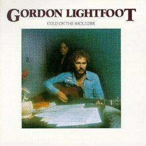 Gordon Lightfoot: Cold On The Shoulder - Cover