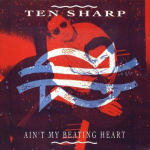 Ten Sharp: Ain't My Beating Heart - Cover
