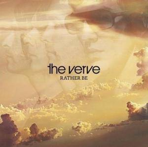 The Verve: Rather Be - Cover