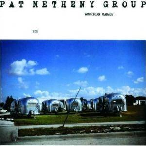 Pat Metheny Group: American Garage - Cover