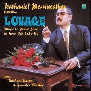 Lovage: Music To Make Love To Your Old Lady By - Cover