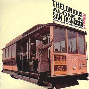 Thelonious Monk: Thelonious Alone In San Francisco - Cover