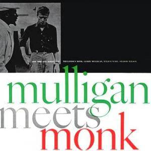 Thelonious Monk & Gerry Mulligan: Mulligan Meets Monk - Cover