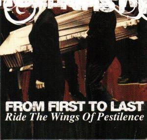 Cover - From First To Last: Ride The Wings Of Pestilence