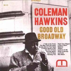 Coleman Hawkins: Good Old Broadway - Cover