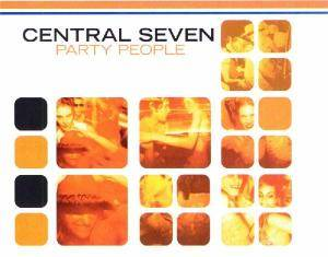 Cover - Central Seven: Party People