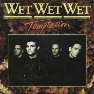 Wet Wet Wet: Temptation - Cover
