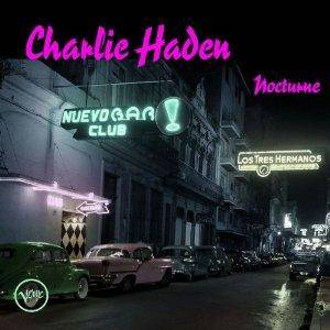 Charlie Haden: Nocturne - Cover