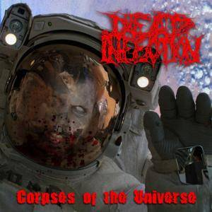 Dead Infection: Corpses Of The Universe - Cover
