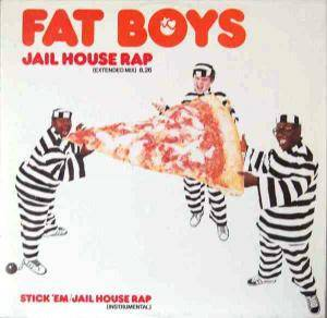 Cover - Fat Boys, The: Jail House Rap