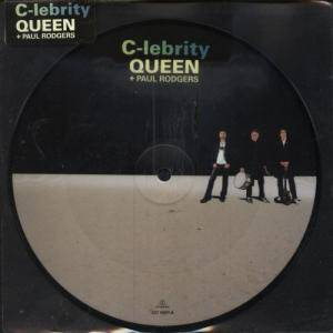 Queen & Paul Rodgers: C-lebrity - Cover