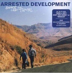 Cover - Arrested Development: Since The Last Time