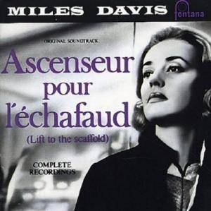 Miles Davis: Ascenseur Pour L'Échafaud (Lift To The Scaffold) - Cover