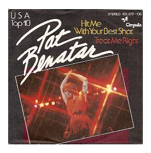 Pat Benatar: Hit Me With Your Best Shot - Cover