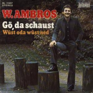 """Wolfgang Ambros: Gö, Da Schaust (7"""") - Bild 1"""