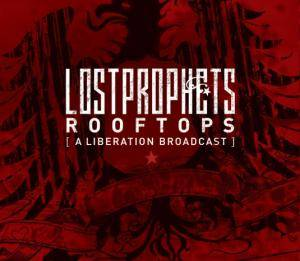 Lostprophets: Rooftops (A Liberation Broadcast) - Cover