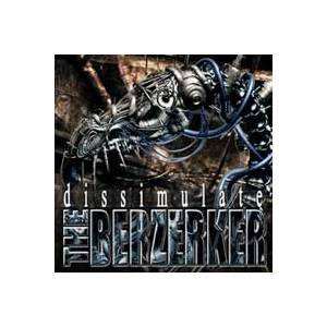 The Berzerker: Dissimulate - Cover