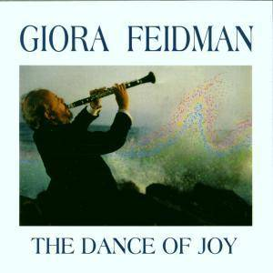 Cover - Giora Feidman: Dance Of Joy, The