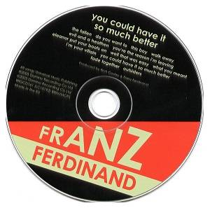 Franz Ferdinand: You Could Have It So Much Better (CD) - Bild 3