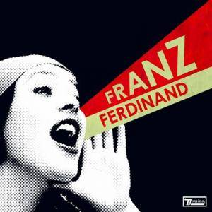 Franz Ferdinand: You Could Have It So Much Better (CD) - Bild 1