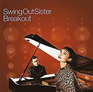 Cover - Swing Out Sister: Breakout