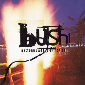Bush: Razorblade Suitcase - Cover