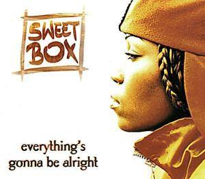 Cover - Sweetbox: Everything's Gonna Be Alright