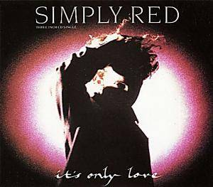Simply Red: It's Only Love - Cover