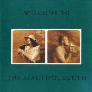 Cover - Beautiful South, The: Welcome To The Beautiful South