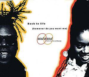 Soul II Soul: Back To Life (However Do You Want Me) - Cover