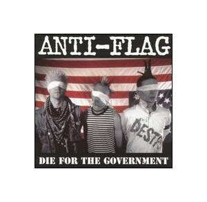 Anti-Flag: Die For The Government - Cover