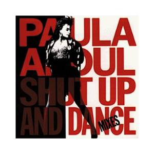 Paula Abdul: Shut Up And Dance - Mixes - Cover