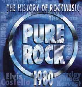 History Of Rockmusic - Pure Rock 1980, The - Cover