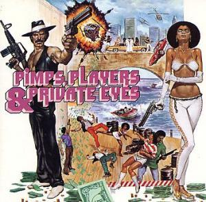 Pimps, Players & Private Eyes - Cover