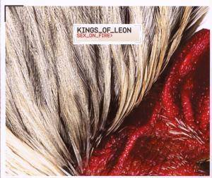 Kings Of Leon: Sex On Fire (Single-CD) - Bild 1