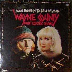 Cover - Wayne County & The Electric Chairs: Man Enough To Be A Woman