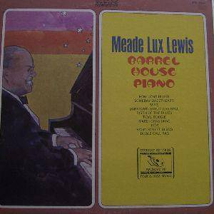 Cover - Meade Lux Lewis: Barrel House Piano