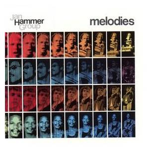Cover - Jan Hammer Group: Melodies